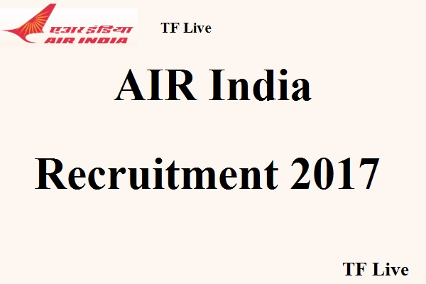 Air India Recruitment 2017