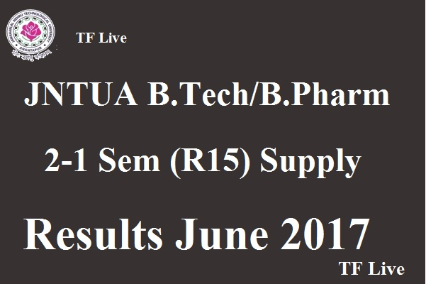 JNTUA Btech BPharm 2 1 Sem Supply Results June 2017