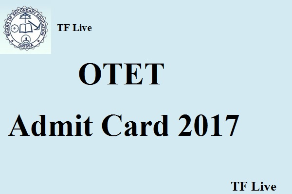 OTET Admit Card 2017