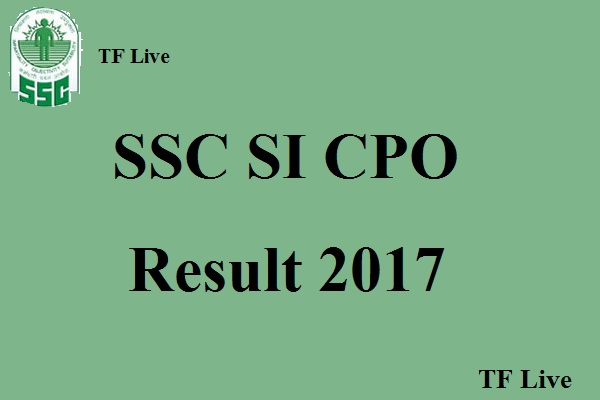 SSC SI CPO Results 2017