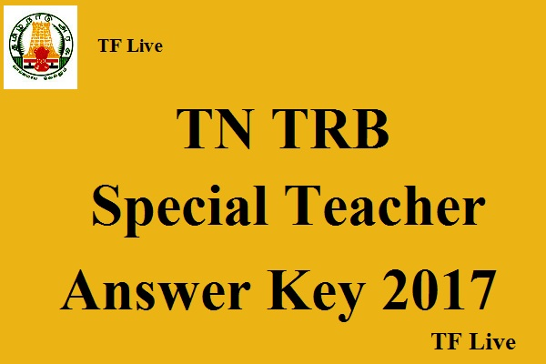 TN TRB Special Teacher Answer Key 2017