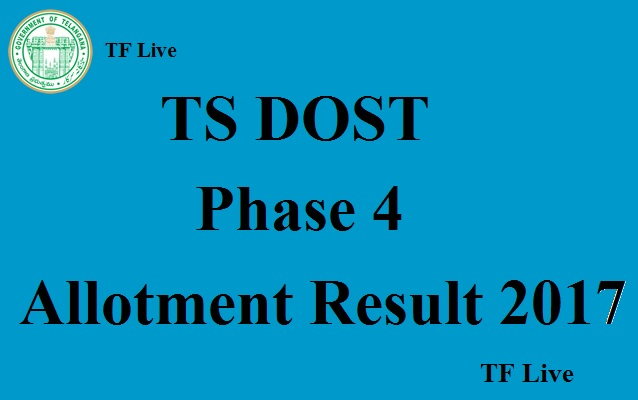 TS DOST Phae 4 Allotment Result 2017