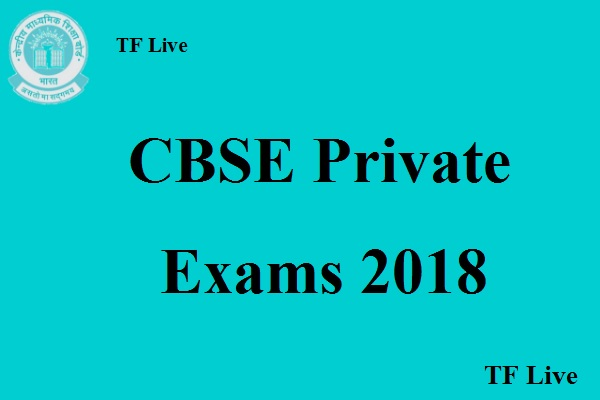 CBSE Private Exams 2018