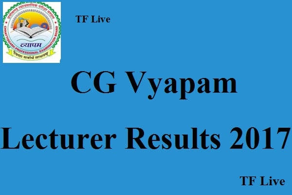 CG Vyapam Lecturer Results 2017