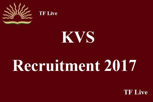 KVS Recruitment 2017