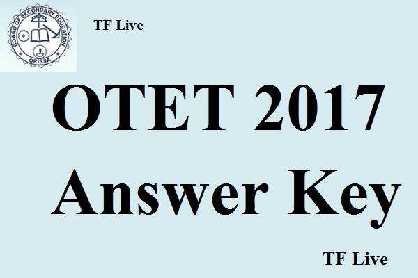 OTET 2017 Answer Key