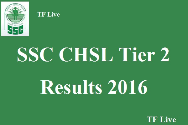 SSC CHSL Tier 2 Results 2016