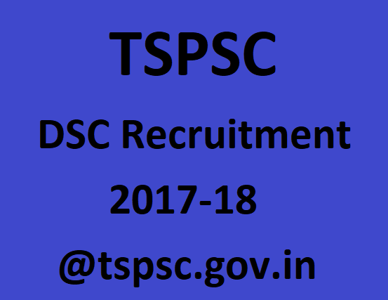 TSPSC DSC Recruitment 2017