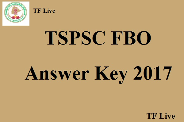 TSPSC FBO Answer Key 2017 (1)