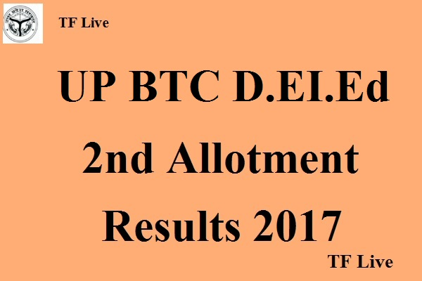 UP D.EI.Ed 2nd Allotment Results 2017