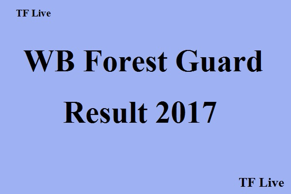 WB Forest Guard Result 2017