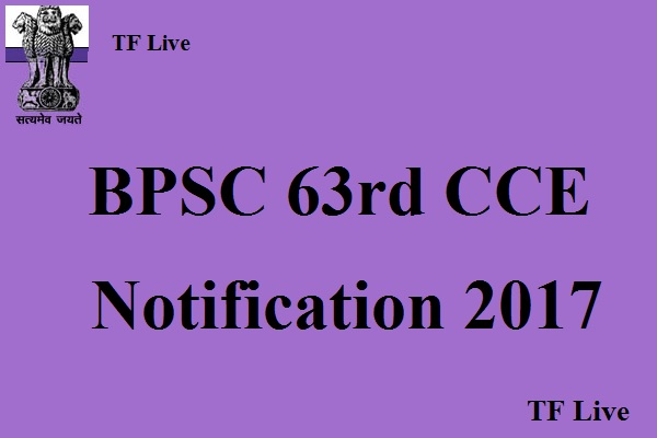 BPSC 63rd CCE Notification 2017