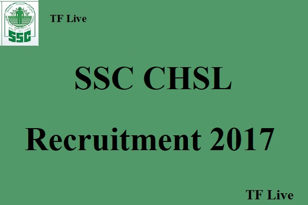 SSC CHSL Recruitment 2017 (1)