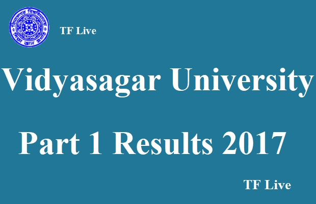 Vidyasagar University Part 1 Results 2017