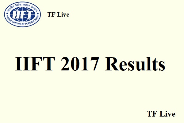 IIFT 2017 Results