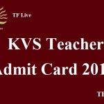 KVS Admit Card 2017