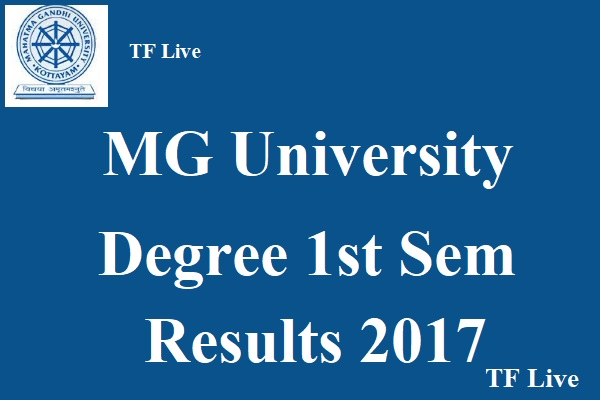 MG University Degree 1st Sem Results 2017