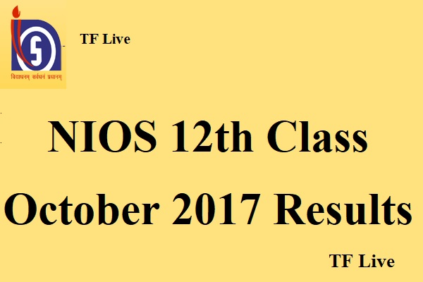 NIOS 12th Class October 2017 Results