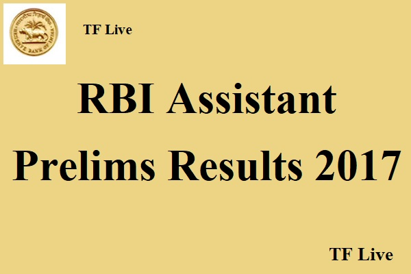 RBI Assistant Prelims Results 2017