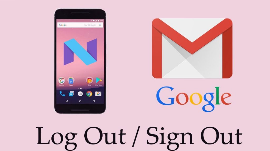 Things You Need To Know On How To Sign Out Of Gmail On